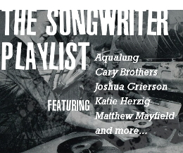 The Songwriter Series and Playlists