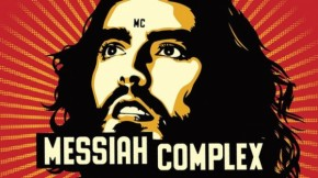 Russell Brand's Messiah Complex in SA
